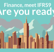 Finance,meet IFRS-9 Are you ready?