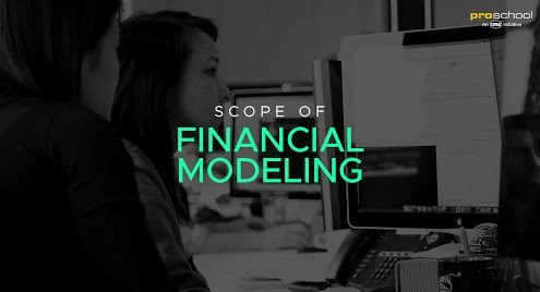 Scope of Financial modeling