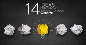14 Ideas For Driving Traffic To Your Website