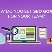 How Do You Set SEO Goals for Your Team?