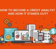 How to Become a Credit Analyst and How it Stands Out?